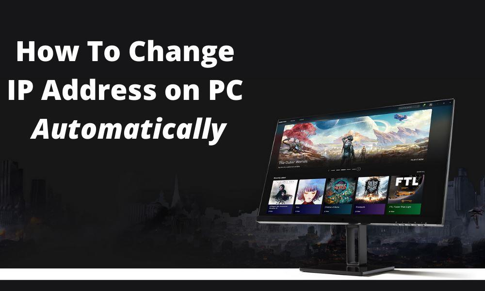 How To Change IP Address on PC - Automatically
