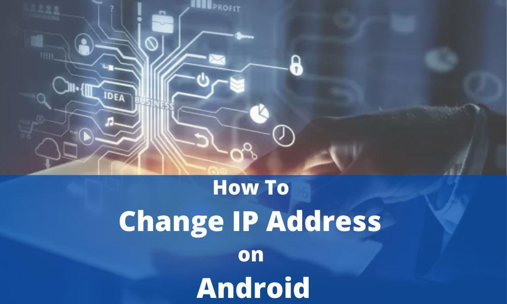 how to change ip on android